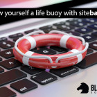 Throw Yourself A Life Buoy with SiteBackup