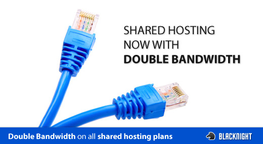 double the bandwidth