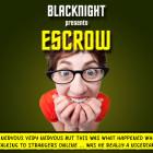Blacknight-Presents-Escrow