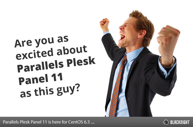 Excited about Plesk Panel 11