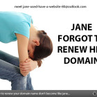 Don't forget to renew your hosting / domain