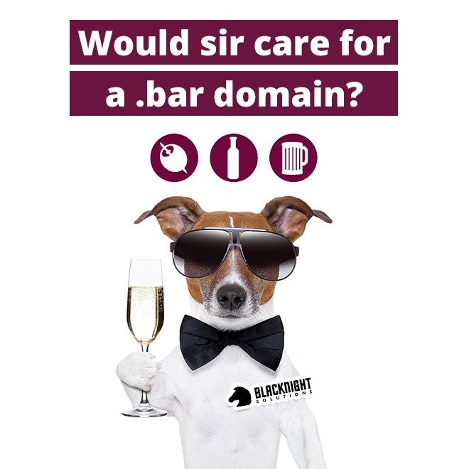 Would Sir Care For A Bar Domain