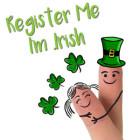 Register Me Im .Irish