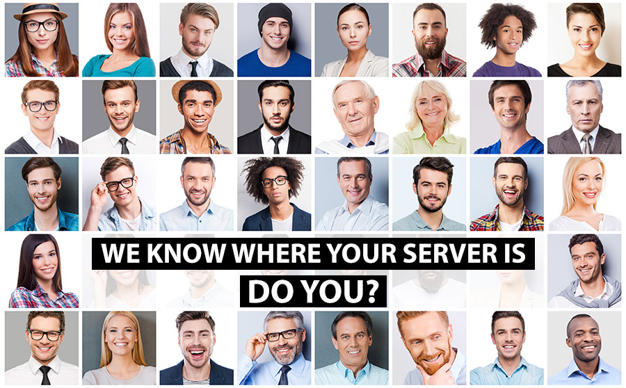We Know where our server is do you?