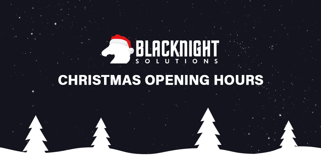 Blacknight Christmas Opening Hours