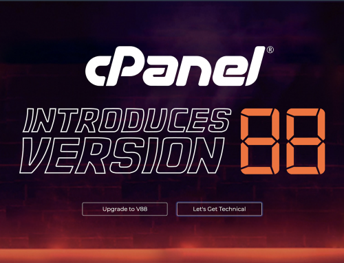cPanel 88 is Now Available – Here are the Key Features to Look Forward To