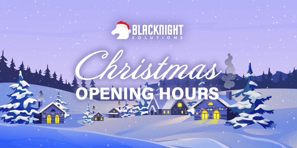 Blacknight's Christmas Opening Hours