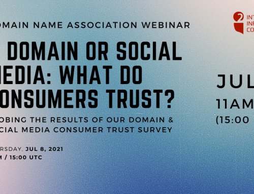 Webinar Alert: Do Consumers Trust Domains Over Social Media? Find out in an upcoming webinar!