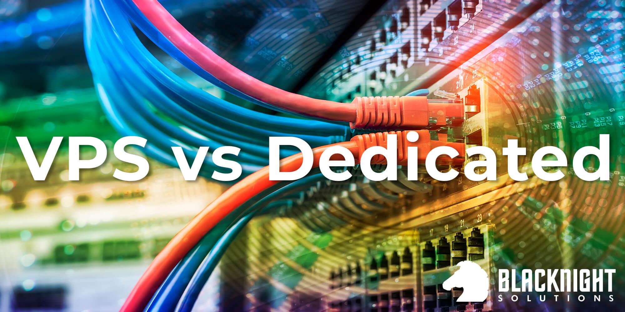 blacknight-vps-vs-dedicated-why-choose