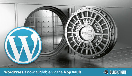 WordPress 3 Availble via the app vault